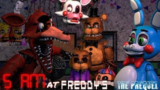 [FNAF/SFM] 5 AM at Freddy's: The Prequel (FNAF 2 Anniversary!)