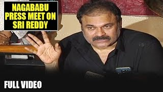 Nagababu Press Meet | Sri Reddy Sensational Comments On Pawan Kalyan | Casting Couch