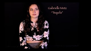"Download Lagu Dan + Shay ""Tequila"" cover by Gabrielle Metz Gratis STAFABAND"