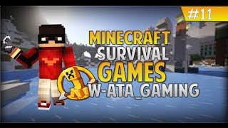 Minecraft : Survival Games # Bölüm 11 -