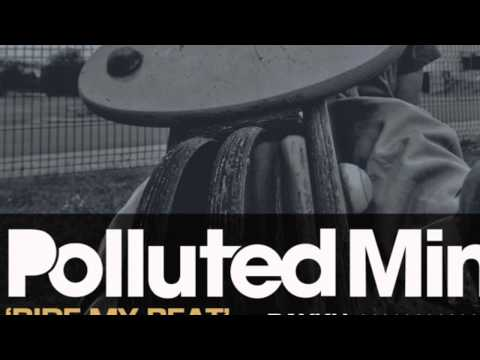 Polluted Mindz - Ride My Beat video