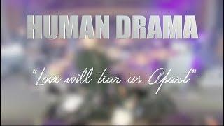 "HUMAN DRAMA ""Love will tear us Apart"" LIVE MEXICO CITY"