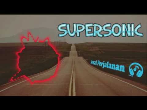 Awal Perjalanan - Supersonic Band