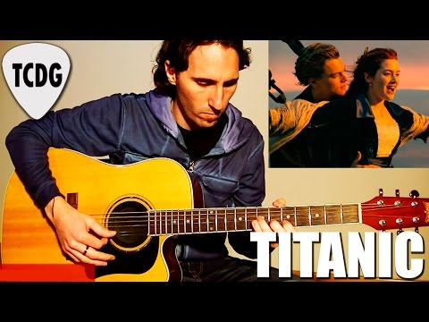 How to Play My Heart Will Go On (Titanic): Acoustic Guitar Tutorial...