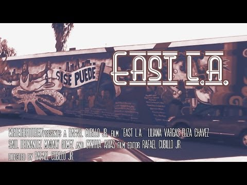 East L.A. - Short Film- Documentary (2012)