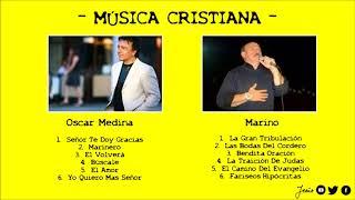 Clásicos Cristianos | Oscar Medina & Marino - Música Cristiana