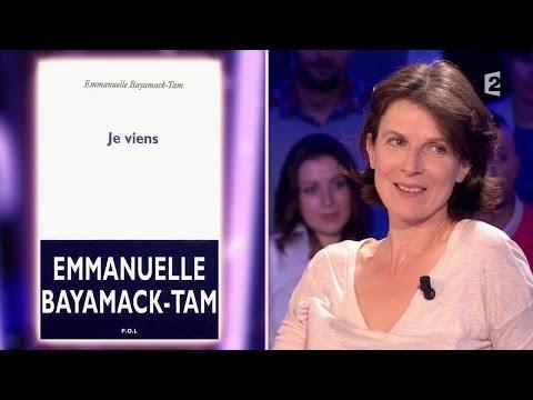 Emmanuelle Bayamack-tam - On N'est Pas Couché 28 Février 2015 #onpc video