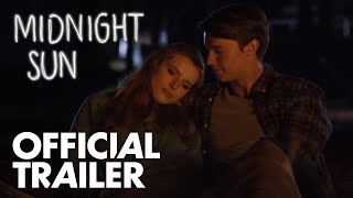 Midnight Sun | Official Trailer | In Theaters March 23