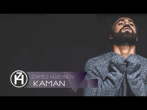 Zamiq Hüseynov - Kaman (2017)