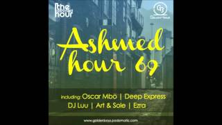 Ashmed Hour 69  Golden Mix By Ezra