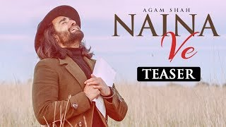 Song Teaser ► Naina Ve: Agam Shah Ft Harp Farmer | Rebelgem | Full Video Releasing Soon