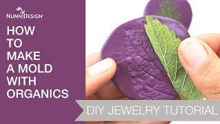 How to Make a Mold with Organics