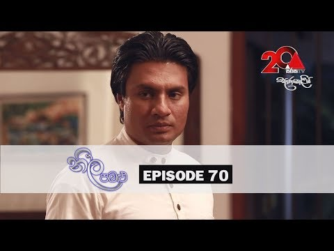 Neela Pabalu | Episode 70 | Sirasa TV 22nd August 2018 [HD]