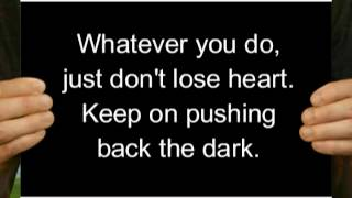 Pushing Back the Dark Josh Wilson (LYRICS)