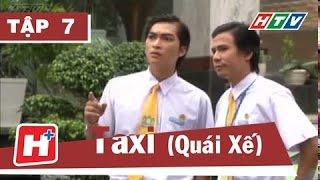 Taxi -  Tập 07  | Phim Hành Động Việt Nam Đặc Sắc Hay Nhất