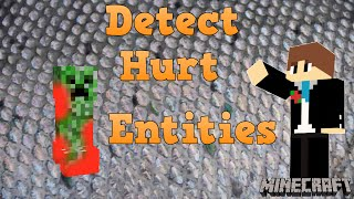 How to Detect Hurt Entities - Minecraft Tutorial 1.10