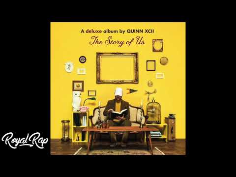 Quinn XCII - The Story Of Us (Full Album) [Deluxe Edition]