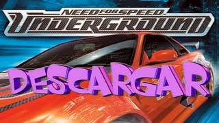 Descargar Need For Speed Underground - Full En Español (Loquendo)