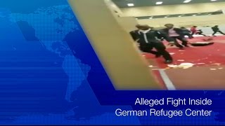 Fight at Refugee Center in Germany