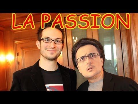 La Passion ! avec Julien Chièze de Gameblog (Podcast vidéo sur la pafion)