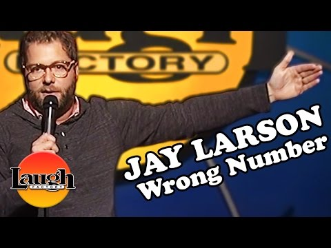 Jay Larson - Wrong Number (Stand Up Comedy)