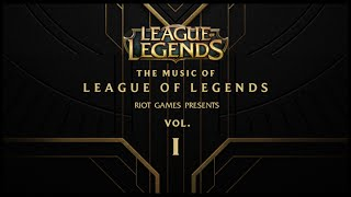 The Music Of League Of Legends Vol 1