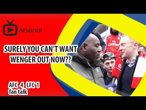 Surely You Can't Want Wenger Out Now?? | Arsenal 4 Liverpool 1