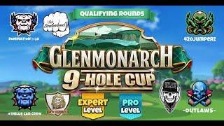 Golf Clash - Glenmonarch 9 Hole Cup - Pro & Expert Qualifier