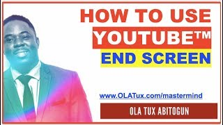 How to Use YouTube™ End Screen (Mobile Compatible Annotation)