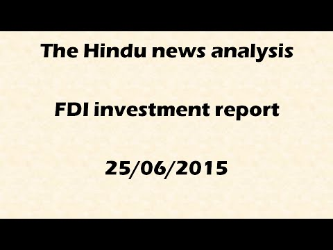 Current events: FDI investment scenario : India regains top 10: (25/06/2015) for UPSC IAS
