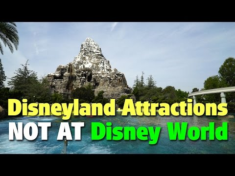 Best Disneyland Attractions NOT AT Walt Disney World | Celebrating Disneyland