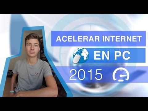 Acelerar Internet en PC al Máximo | 2015 | Aumentar velocidad internet