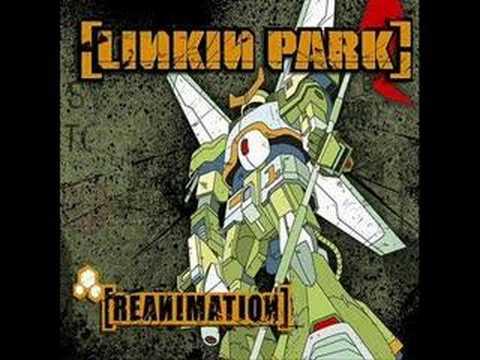 Linkin Park - Plc.4 Mie Haed (Reanimation)