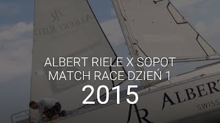 Albert Riele na Sopot Match Race 2015 - dzień 1