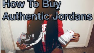 Buy Authentic Jordans Online How to tell if Jordans are fake