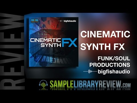 Review Cinematic Synth FX Funk Soul Productions /Big Fish Audio