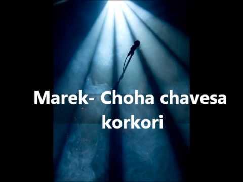 Marek- Choha chavesa korkori 2012