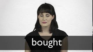 How to pronounce BOUGHT in British English