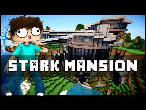Minecraft - The Stark Mansion