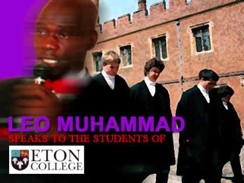 LEO MUHAMMAD-Speaks To The Students of Eton College Pt.1 (Audio Only)