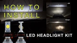 LED Headlight How to Install LED headlight Kit  LED Headlight Bulbs Conversion Kit