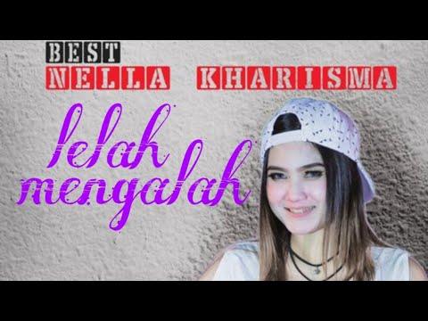 Download NELLA KHARISMA- Lelah mengalah TERBARU 2019  milady record Mp4 baru