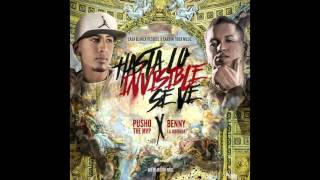 Benny Benni - Hasta Lo Invisible Se Ve ft. Pusho
