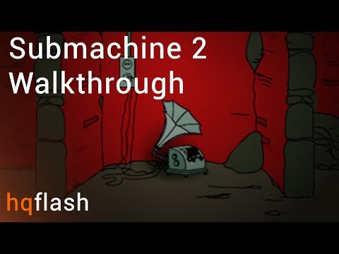 Submachine 2 - Walkthrough by hq-flash.com