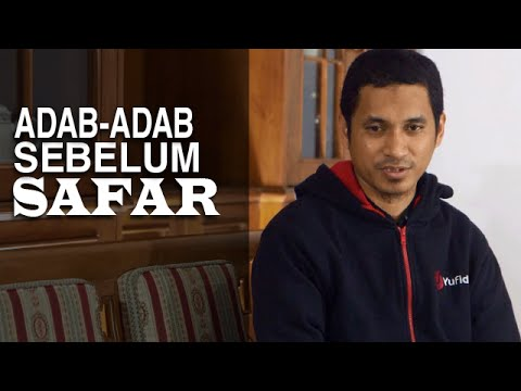 Tausiyah Ramadhan 18: Adab-Adab Sebelum Safar - Ustadz Abduh Tuasikal