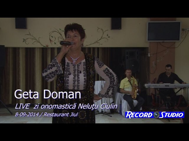 04 Geta Doman LIVE Onomastica Nelutu Ciulin 8-09-2014 Rovinari