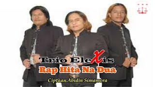 Trio Elexis - Rap Hita Nadua