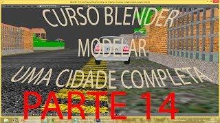 PARTE 14 #BURRACOS NAS ESTRADAS\ Criar Cidade Inteira No Blender   PT-BR - HD