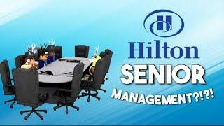 PROMOTED TO SENIOR MANAGEMENT AT HILTON HOTELS?!?