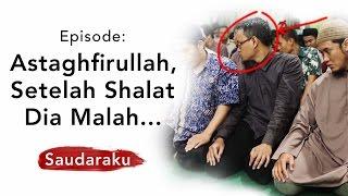 Astaghfirullah, Setelah Shalat Dia Malah ...